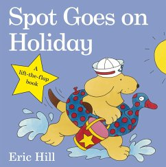 Spot Goes on Holiday - Hill, Eric