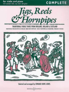 Jigs, Reels and Hornpipes: Traditional Fiddle Tunes from England, Ireland & Scotland
