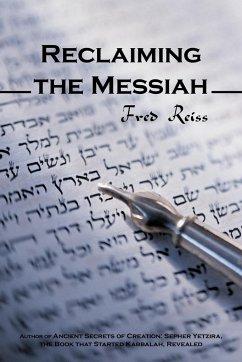 Reclaiming the Messiah