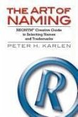 The Art of Naming: Neonym Creative Guide to Selecting Names and Trademarks