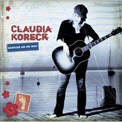 Barfuass um die Welt - Claudia Koreck