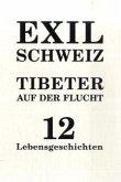 Exil Schweiz -Tibeter auf der Flucht