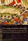 Der lange Schatten Zwinglis