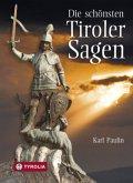 Die schönsten Tiroler Sagen