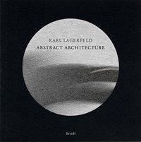 Abstract Architecture - Lagerfeld, Karl