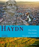 Haydn. His milieu. His music. His great country