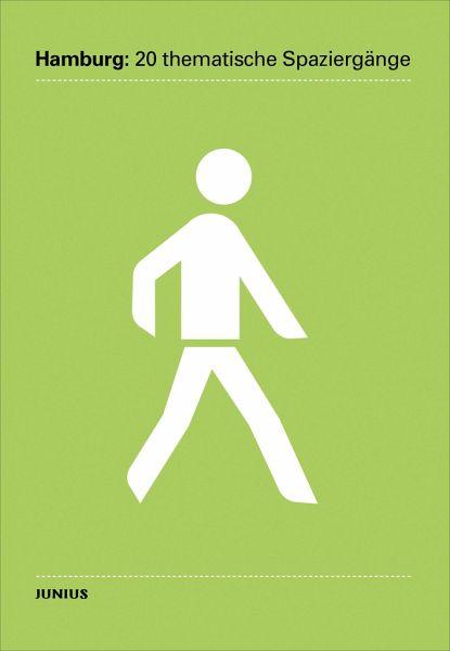 Hamburg: 20 thematische Spaziergänge