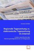 Regionale Tageszeitung vs. elektronische Tageszeitungim Internet
