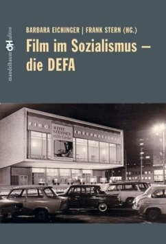 Film im Sozialismus - Die DEFA