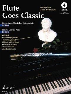 Flute goes Classic, Flöte und Klavier ad lib., m. Audio-CD