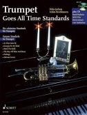 Trumpet goes All Time Standards, Trompete und Klavier ad lib., m. Audio-CD