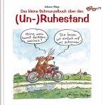 Schmunzelbuch über den (Un-) Ruhestand