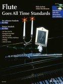 Flute goes All Time Standards, Flöte und Klavier ad lib., m. Audio-CD