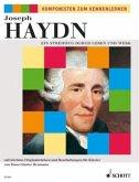 Joseph Haydn, Ein Streifzug durch Leben und Werk