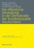 Die öffentliche Verwaltung in der Demokratie der Bundesrepublik Deutschland