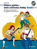 Gitarre spielen, mein schönstes Hobby, m. Audio-CD