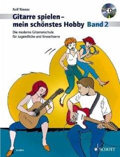 Gitarre spielen, mein schönstes Hobby, m. Audio-CD - Tönnes, Rolf