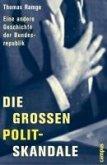 Die großen Polit-Skandale (eBook, PDF)