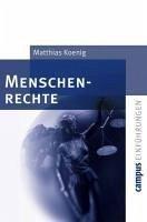 Menschenrechte (eBook, ePUB) - Koenig, Matthias