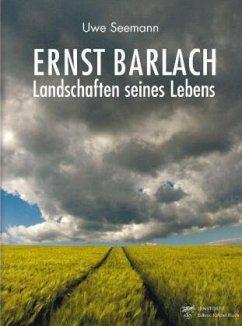 Ernst Barlach Landschaften seines Lebens