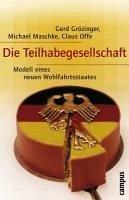 Die Teilhabegesellschaft (eBook, ePUB) - Offe, Claus; Grözinger, Gerd; Maschke, Michael