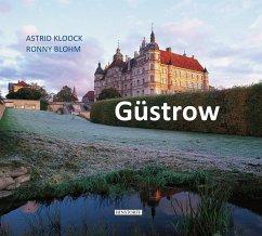 Güstrow - Kloock, Astrid; Blohm, Ronny