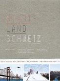 Stadt-Land Schweiz (eBook, PDF)