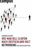 Wie man Bill Clinton nach Deutschland holt (eBook, ePUB)