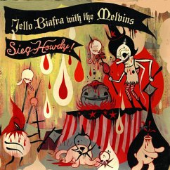 Sieg Howdy - Jello Biafra with The Melvins