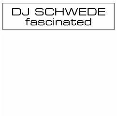 Fascinated - Dj Schwede