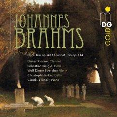 Horntrio Op.40 Und Klarinettentrio Op.114 - Klöcker/Weigle/Streicher/Henkel/Tanski