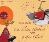 Das kleine Hörbuch vom großen Glück, 1 Audio-CD