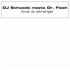 Love Is Strange - Dj Schwede Meets Dr Flash