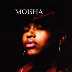 Play The Comedy - Moisha