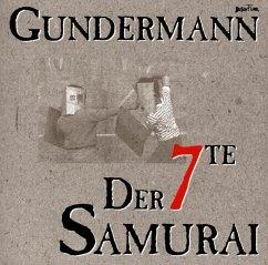 Der 7te Samurai - Gundermann,Gerhard