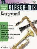 Bläser-Mix Evergreens, B-Instrumente (Trompete, B-Klarinette, Tenor-Saxophon, Sopran-Saxophon), m. Audio-CD
