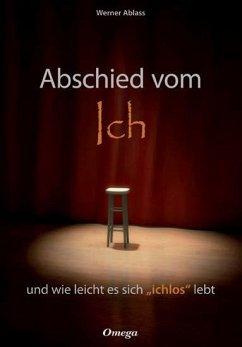 Abschied vom Ich - Ablass, Werner