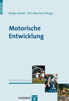Motorische Entwicklung