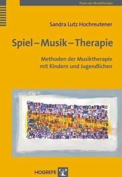 Spiel - Musik - Therapie - Lutz Hochreutener, Sandra