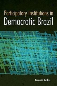 Participatory Institutions in Democratic Brazil - Avritzer, Leonardo