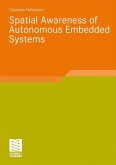 Spatial Awareness of Autonomous Embedded Systems