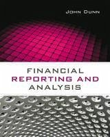 Financial Reporting and Analysis - Dunn, John