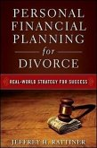 Personal Financial Planning for Divorce: Real-World Strategy for Success