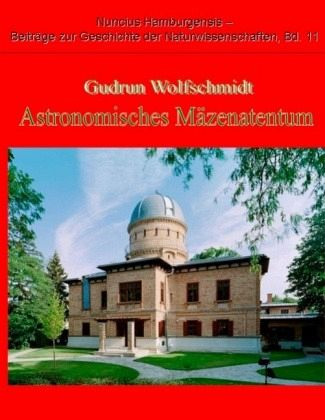 Astronomisches Mäzenatentum - Wolfschmidt, Gudrun