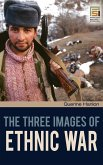 The Three Images of Ethnic War
