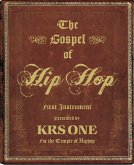The Gospel of Hip Hop: First Instrument