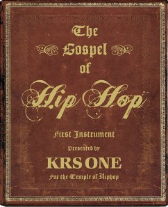 The Gospel of Hip Hop: First Instrument - Krs-One