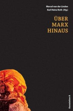 Über Marx hinaus