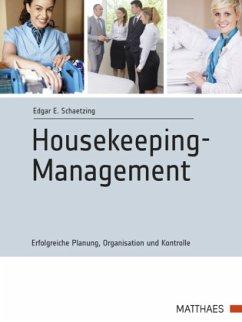 Modernes Housekeeping-Management - Schaetzing, Edgar E.