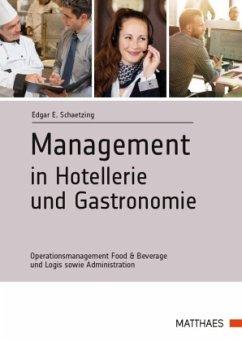 Management in Hotellerie und Gastronomie - Schaetzing, Edgar E.
